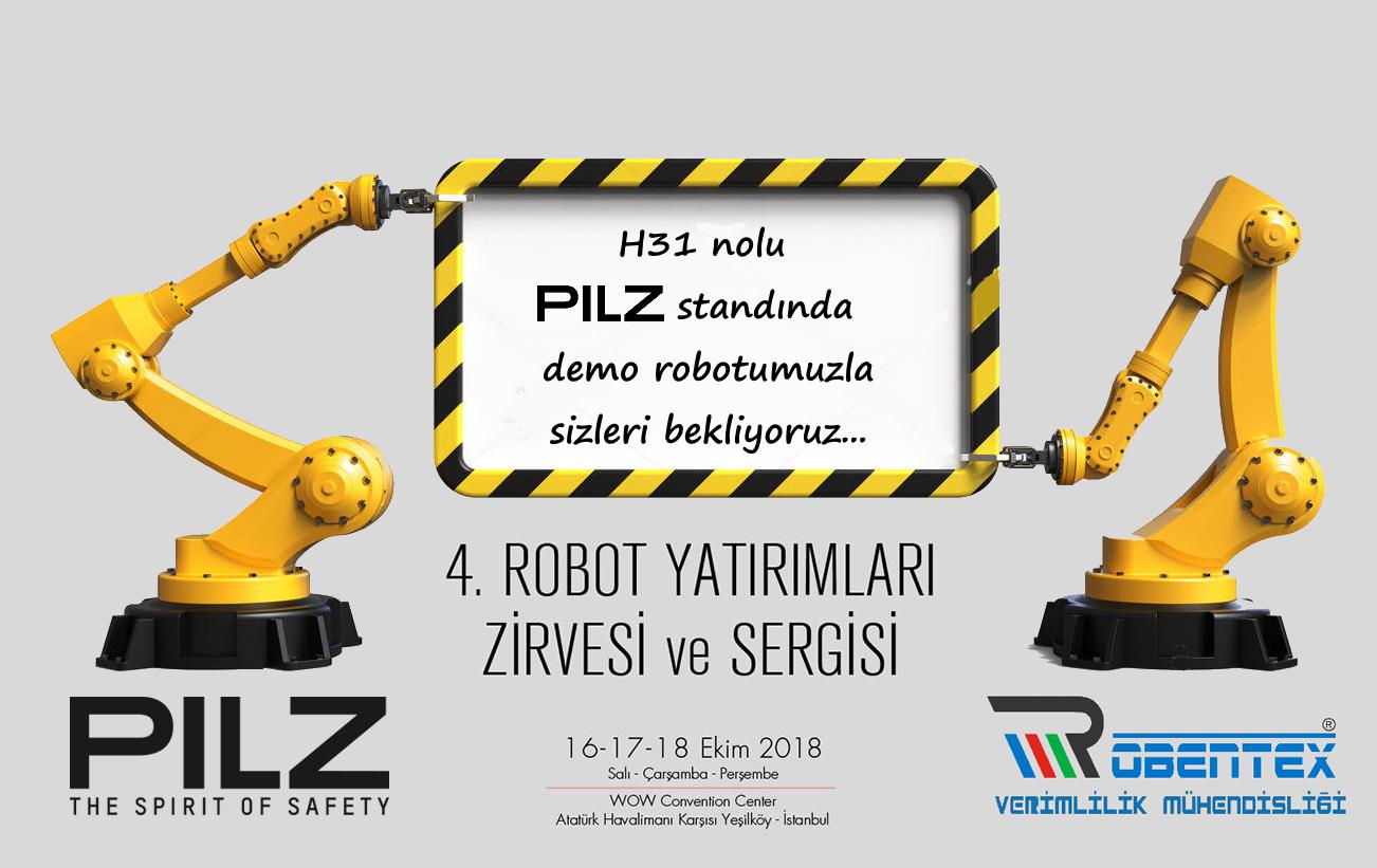 4. Robot Yatırımları Zirvesinde Pilz Standında Olacağız
